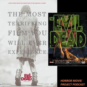9. The Evil Dead (1981) Vs (2013) & f13 The Game
