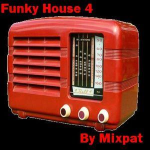 Funky House 4