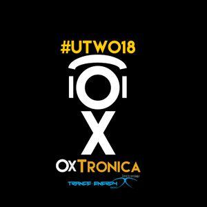 OxTronica - UPLIFT THE WORLD 018 Feb 01 2016 Broadcasted on Trance-Energy-Radio