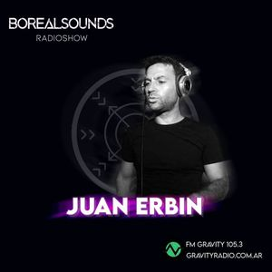 BOREALSOUNDS RADIOSHOW EP 59 GUEST MIX BY JUAN ERBIN