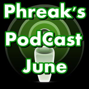 Phreak PodCast June 2011