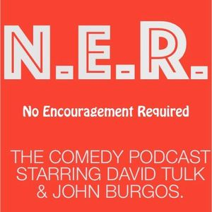 No Encouragement Required – N.E.R. Ep 3