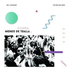 Rec-Sonidera @ Meneo De Toalla Mixtape [Taciano Records].