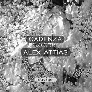 Cadenza Podcast 035 (Source) - Alex Attias