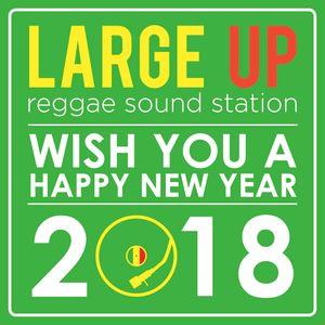 Large Up radio mix 07-01-2018