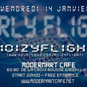 NOIZYFLIGHT Mix @ Modernart 14-01-2011 part1