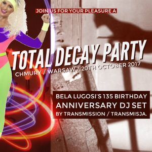 Total Decay Party (excepts)