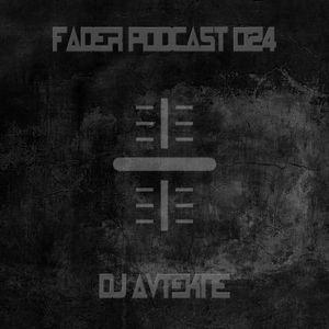 Fader Podcast | 024 - DJ Avtekne