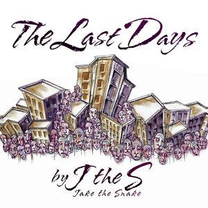 J The S - The Last Days
