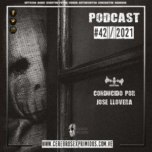 Cerebros Exprimidos Radio [Programa Nro. 42-2021]