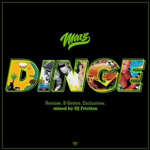 Marz - Dinge Mixtape mixed by DJ Friction