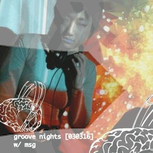 groove nights [030316]