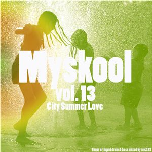 Myskool Vol.13 City Summer Love