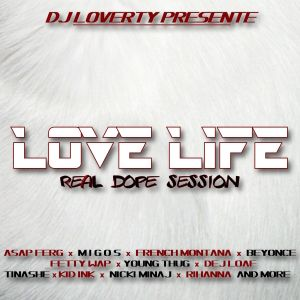 DJ LOVERTY - LOVELIFE - REALDOPE SESSION