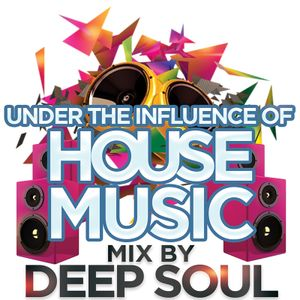 Under the influence of House Music - July 2015