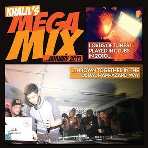 MEGA MIX  by Dj Khalil (Livin' Proof)