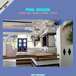 Test Pressing 013 / Phil Mison / Live At The Cafe Del Mar
