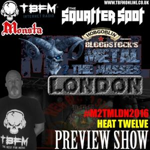 The Squatter Spot on TBFM Online (07-02-2016 M2TMLDN2016 Heat 12 Preview)