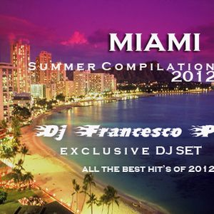 Miami Summer Compilation 2012