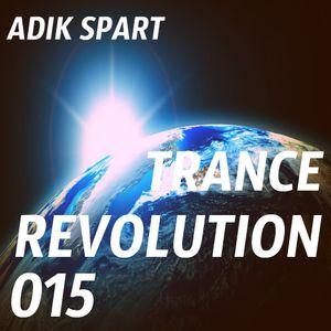 Adik Spart - Trance Revolution #015