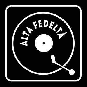 Alta Fedeltà - Mercoledì 8 Giugno 2016