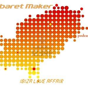 Kabaret Maker  set and show -    IBIZA LOVE AFFAIR  podcast part  1