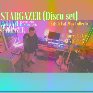 Stargazer - From Disco to House 4hr set @ Sorry I'm gay, Rot