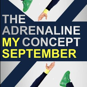 The Adrenaline Concept.- My September