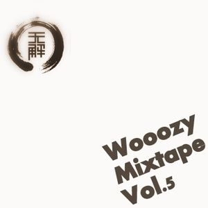 Wooozy Mixtape Vol.5