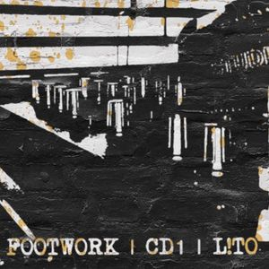 FOOTWORK | CD1 | L!TO