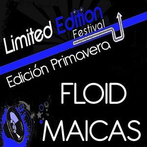 Floid Maicas @ LIMITED EDITION Festival (Edición Primavera 19.03.2011)