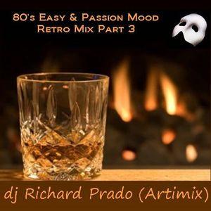80's Easy & Passion Mood Retro Mix Part 3