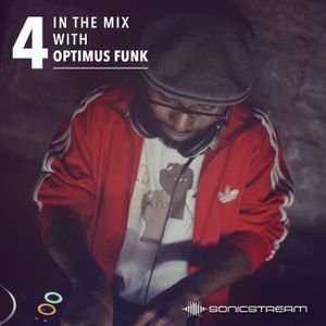 In The Mix with Optimus Funk #04 (Jan 2016)