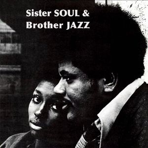 Sister SOUL & Brother JAZZ