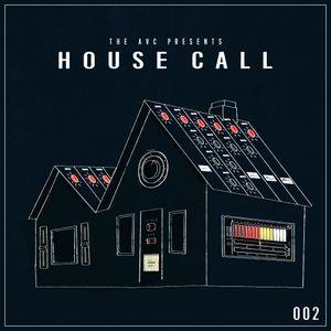 The AVC's House Call #002
