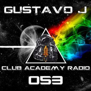 Gustavo J Presents: Club Academy Radio #053  (Best of June 2017)