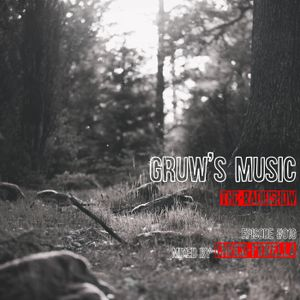 GRUW'S MUSIC RADIOSHOW - Episode #010 - Mixed by ENRICO FIORELLA