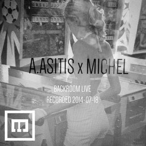 A.Asitis b2b Michel - Backroom live @ Lift12 (18-07-2014)