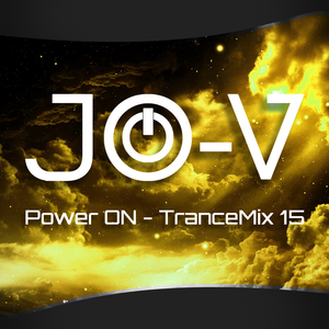 JO-V - Power ON - Trance Mix 15