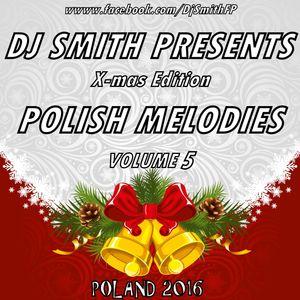 DJ SMITH PRESENTS POLISH MELODIES VOL.5 (X-Mas Edition )