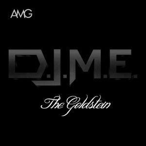 D.J.M.E. Dj MainEvent - AMG The Goldstein