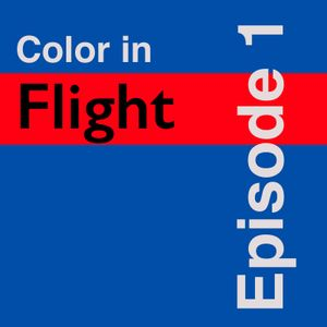 The Official Relaunch | Color In Flight (Ep. 1)