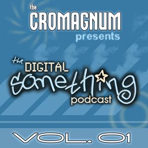 Digital Something Podcast 001