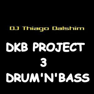 SET DKB PROJECT 3 - DNB - DJ THIAGO DHALSIM - MAIO 2012