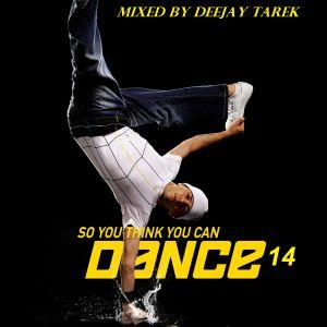 Deejay Tarek So Y Think Y Can Dance session 14