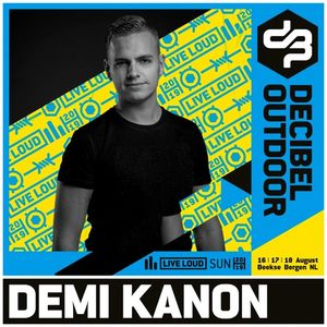 Demi Kanon @ Decibel outdoor 2019 | Mainstage | Sunday