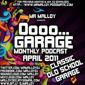 April 2011 Podcast - Oooo... Garage! - Old School Garage Classics