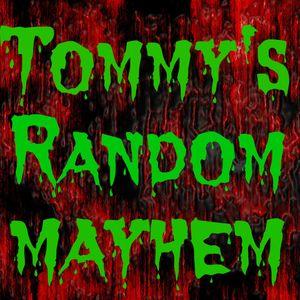 Tommy's Random Mayhem [ Episode 1 ] 28/3/2016