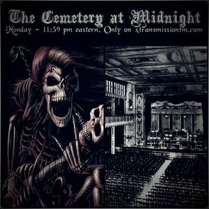 The Cemetery at Midnight - 8/1/2016