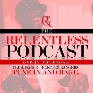 Relentless Podcast - Thirsty Thursday 2